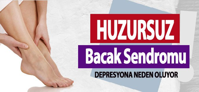 Huzursuz Bacak Sendromu, Depresyona Neden Olur mu?