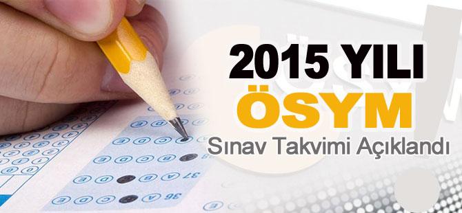 ÖSYM 2015 Yılı Sınav Takvimi