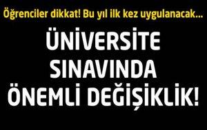 Üniversite Sınavında Önemli Değişiklik!