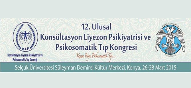 12. Konsültasyon Liyezon Psikiyatrisi ve Psikosomatik Tıp Kongresi