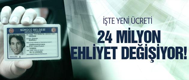 24 Milyon Ehliyet Değişiyor! İşte Yeni Ücreti