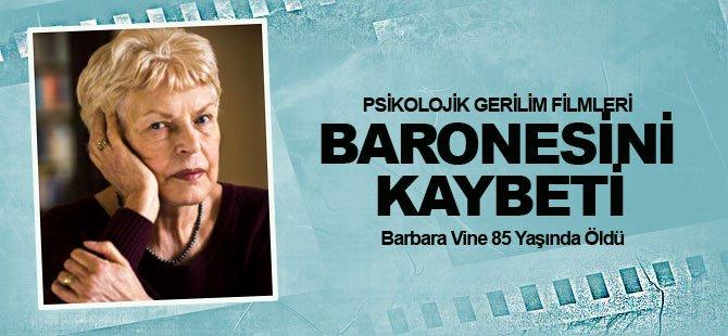 Psikolojik Gerilimin Ustası Barbara Vine Öldü!