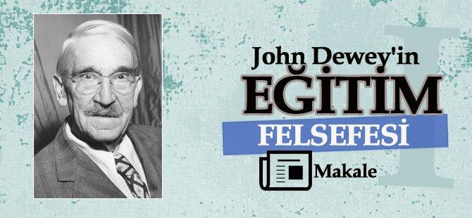 John Dewey'in Eğitim Felsefesi