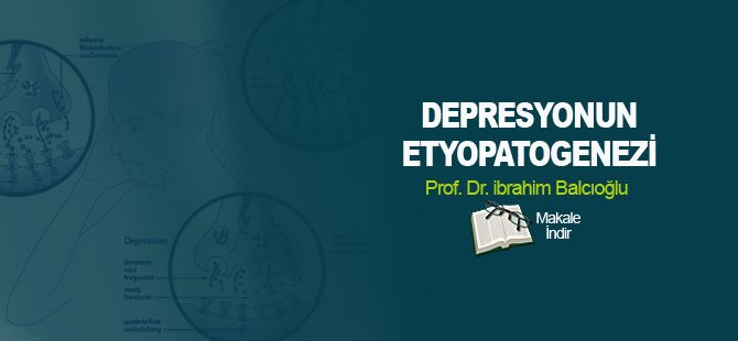 Depresyonun Etyopatogenezi