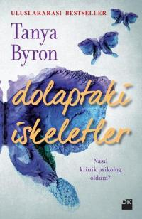 Tanya Byron'ın Yeni Kitabı 'Dolaptaki İskeletler'