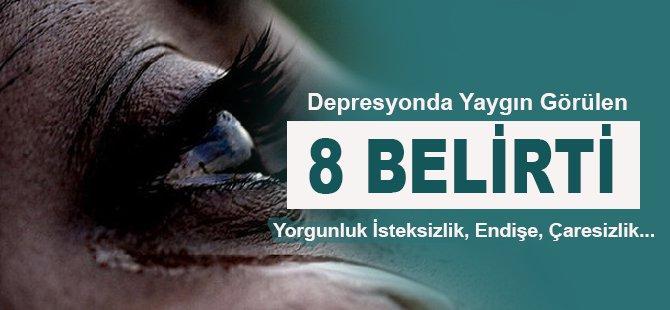 Depresyonun 8 Belirtisi