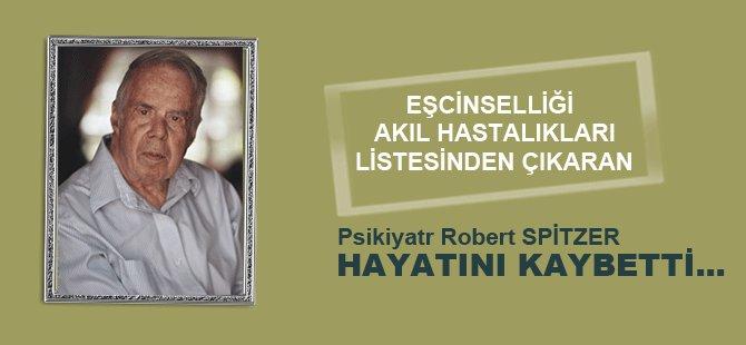 Psikiyatr Robert Spitzer Hayatını Kaybetti