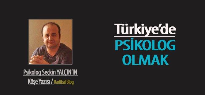 Türkiye'de Psikolog Olmak