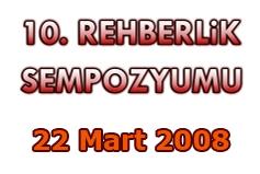 10. REHBERLİK SEMPOZYUMU