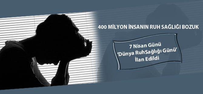 400 Milyon İnsanın Ruh Sağlığı Bozuk!