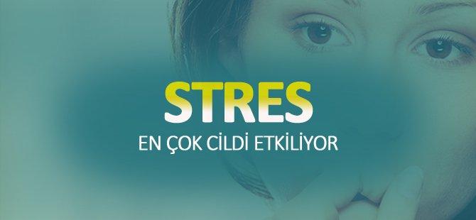Stresin En çok Etkilediği alan: CİLT