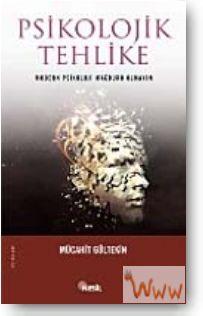 Psikolojik Tehlike Modern Psikoloji Mağduru Olmayın