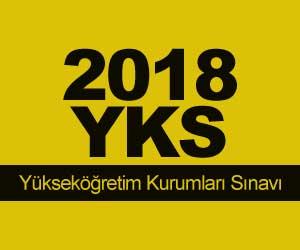 2018 YKS Ne Zaman Yapılacak