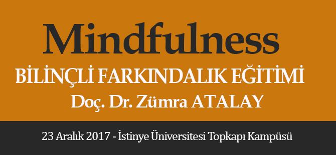 Mindfulness (Bilinçli Farkındalık) Eğitimi
