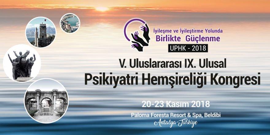 V. Uluslararası IX. Ulusal Psikiyatri Hemşireliği Kongresi