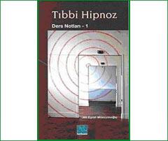 Tıbbi Hipnoz / Ders Notları- 1