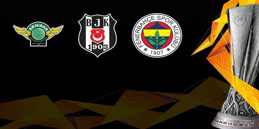 Avrupa Ligi'nde Fenerbahçe, Beşiktaş ve Akhisarspor'un rakipleri...