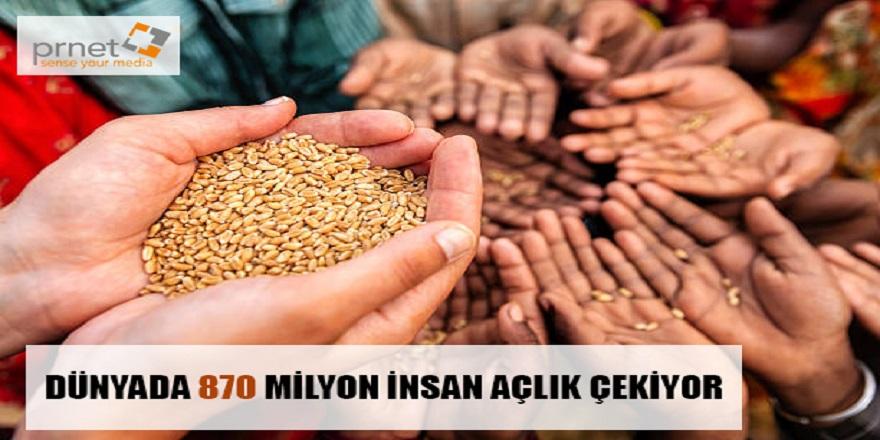 Dünyada 870 milyon insan açlık çekiyor
