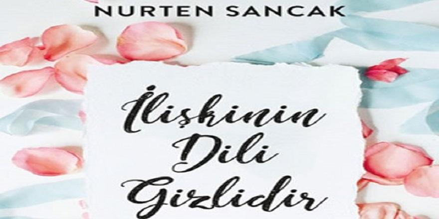 """Klinik Psikolog Nurten Sancak'ın """"İlişkinin Dili Gizlidir"""" Kitabı Çıktı"""