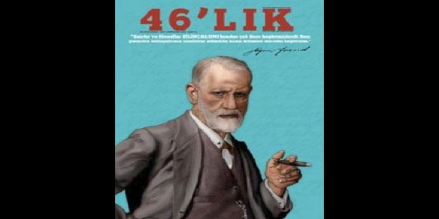 46'lık dergide psikoloji ve edebiyat bir arada incelenecek
