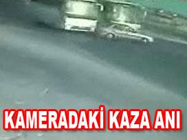 Saniye saniye kaza anı VİDEO
