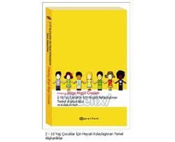 2- 10 Yaş Arası Çocuklar İçin Hayatı Kolaylaştıran Temel Alışkanlıklar