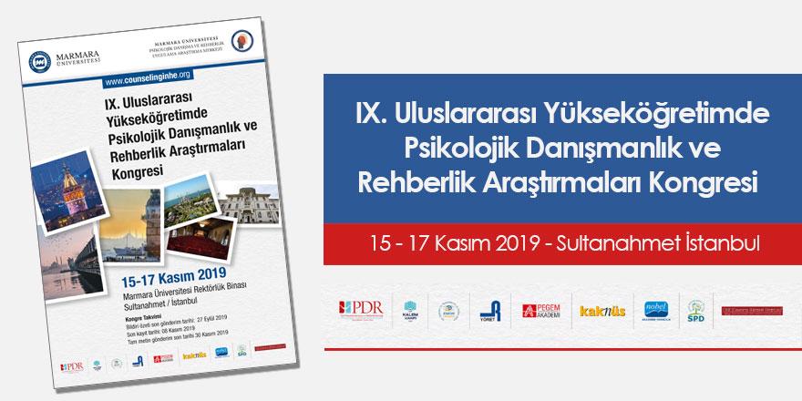 IX. Uluslararası Yükseköğretimde Psikolojik Danışmanlık ve Rehberlik Araştırmaları Kongresi