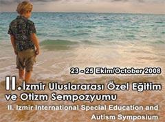 İzmir 2.Uluslararası Özel Eğitim ve Otizm Sempozyumu