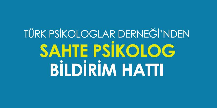 Türk Psikologlar Derneği Sahte Psikolog İhbar Hattı