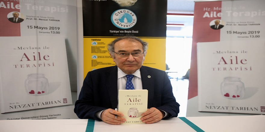 """Prof. Dr. Nevzat Tarhan: """"Aileyi kurtarmak için Mevlana'dan alacak dersler var"""""""