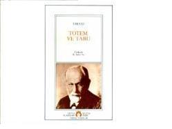 Din Psikolojisi Açısından Freud'un Totem ve Tabu eseri Üzerine bazı Tespitler