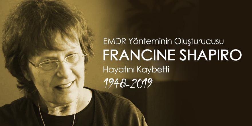 EMDR Oluşturucusu Dr. Francine Shapiro 71 Yaşında Öldü