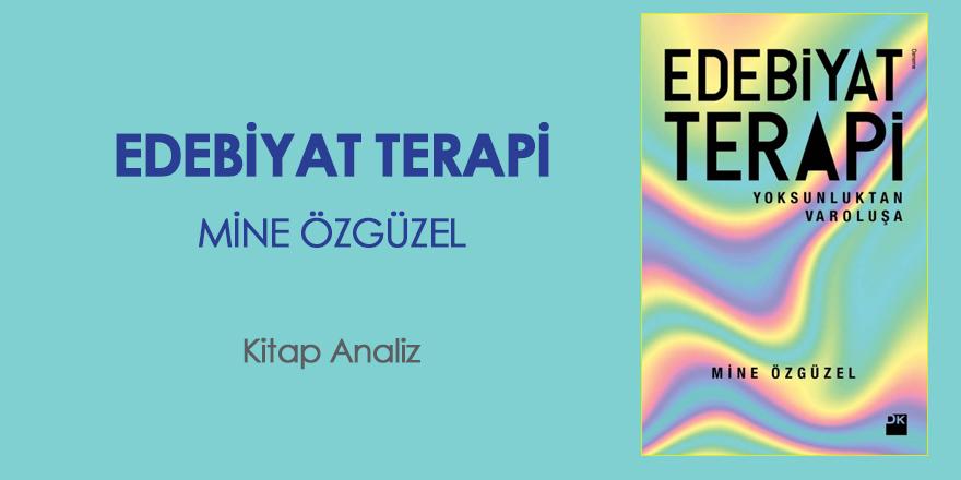 Edebiyat Terapi - Yoksunluktan Varoluşa / Kitap