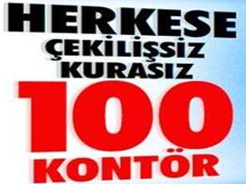 'Herkese 100 kontör' vurgununa 'DUR'