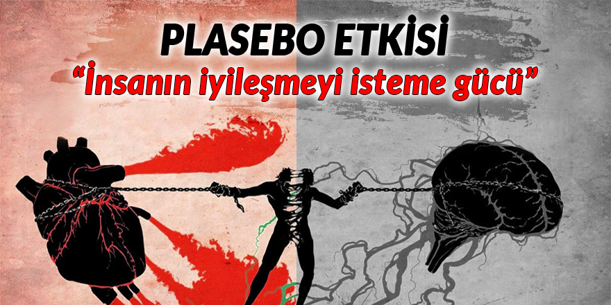 """Plasebo etkisi: """"İnsanın iyileşmeyi isteme gücü"""""""