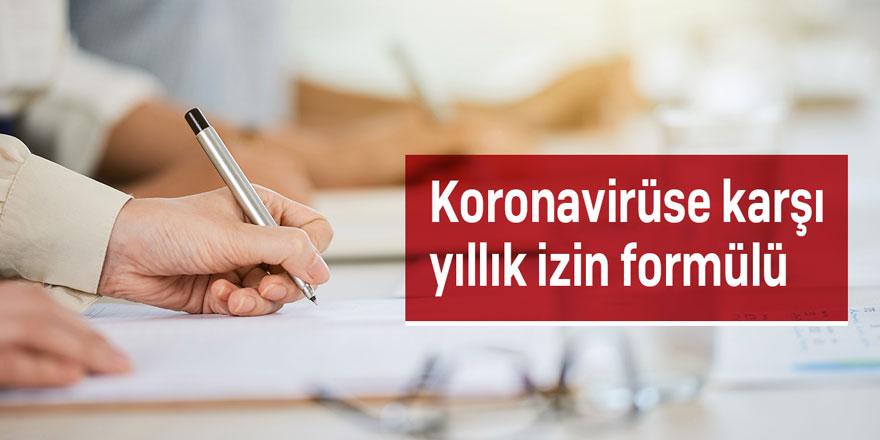 Koronavirüse karşı yıllık izin formülü