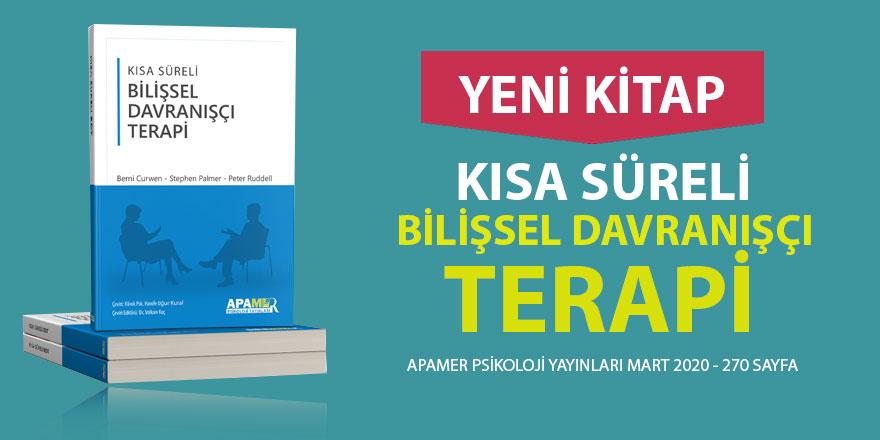 Kısa Süreli Bilişsel Davranışçı Terapi Kitabı - APAMER Psikoloji Yayınları