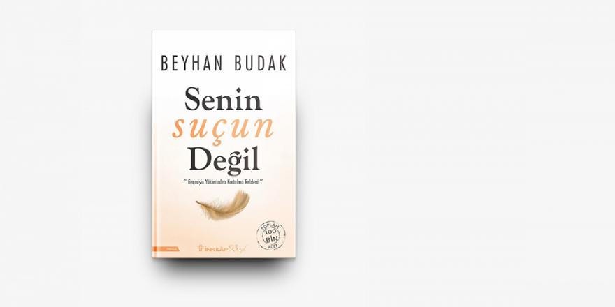 Uzman Klinik Psikolog Beyhan Budak'ın yeni kitabı Çıktı