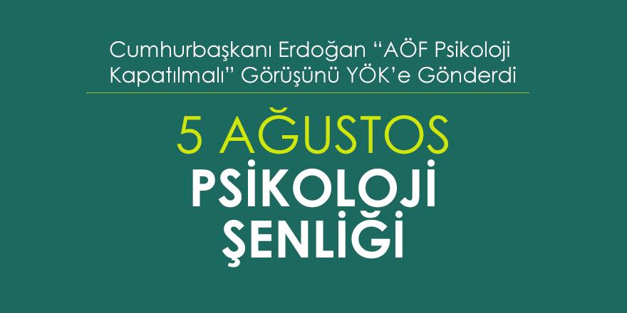 Cumhurbaşkanı Erdoğan: AÖF Psikoloji Kapatılsın