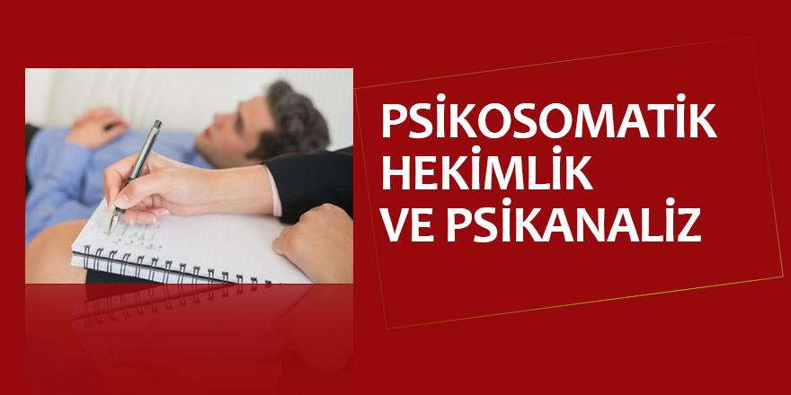Psikosomatik Hekimlik Ve Psikanaliz