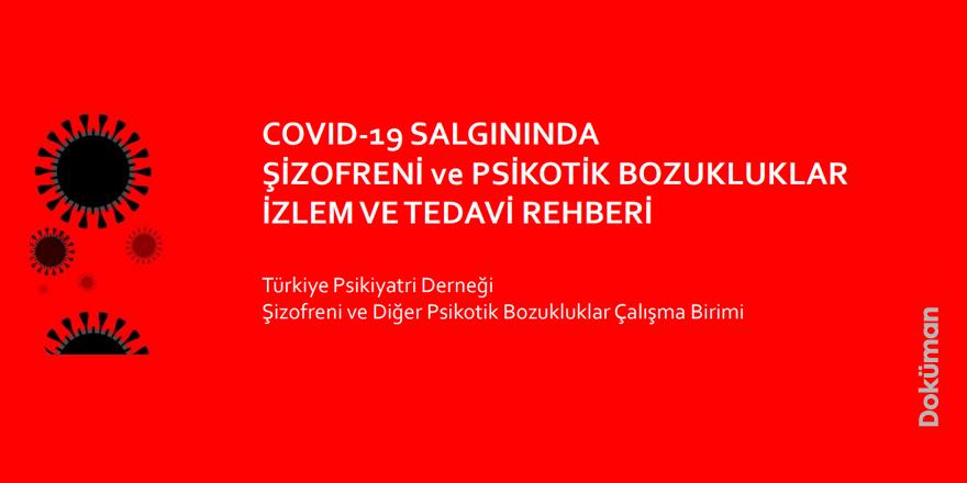 Covid19 DÖNEMİNDE ŞİZOFRENİ ve PSİKOTİK BOZUKLUKLAR