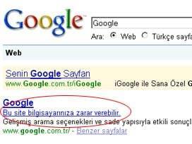 Google kafayı yedi, TÜM SİTELER ZARARLI İletisi