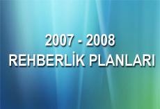 2007 - 2008 Rehberlik Planları