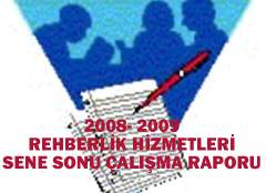 2009 Rehberlik Hizmetleri Yıl Sonu Faaliyet Raporu