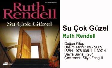 SU ÇOK GÜZEL / Ruth RENDEL