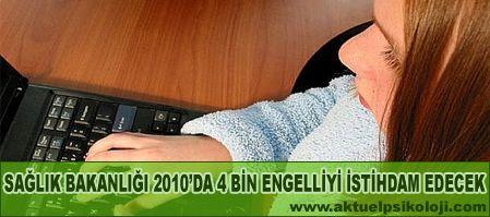 2010da 4 bin Engelli istihdam edecek