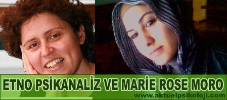 Etnopsikanalizin Kavşağı Marie Rose Moro