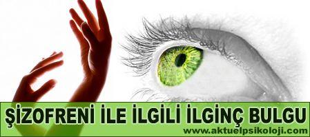 Göz ve El Tercihinin Şizofreni ile İlişkisi
