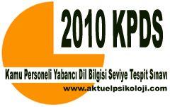 2010 KPDS İlkbahar Dönemi Sınav Tarihi