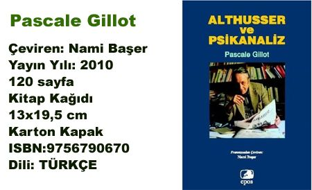 Althusser ve Psikanaliz / Pascale Gillot